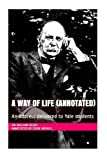 img - for A Way of Life (Annotated): An address delivered to Yale students book / textbook / text book