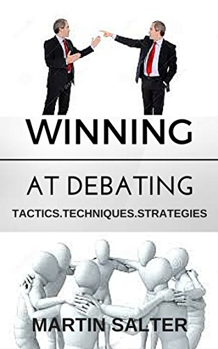 Winning At Debating. Tactics. Techniques. Strategies. PDF