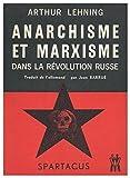 img - for Anarchisme Et Marxisme Dans La Revolution Russe Traduit [De L'Allemand] Par J. Barrue book / textbook / text book