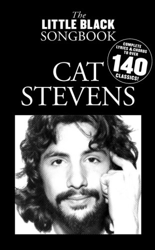 Cat Stevens Complete Lyrics Chords to Over 140 Classics Little Black Songbooks