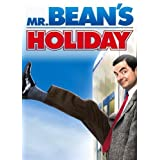 Mr. Bean's Holiday ~ Steve Bendelack