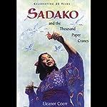 Sadako and the Thousand Paper Cranes | Eleanor Coerr