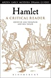 img - for Hamlet: A Critical Reader (Arden Early Modern Drama Guides) book / textbook / text book