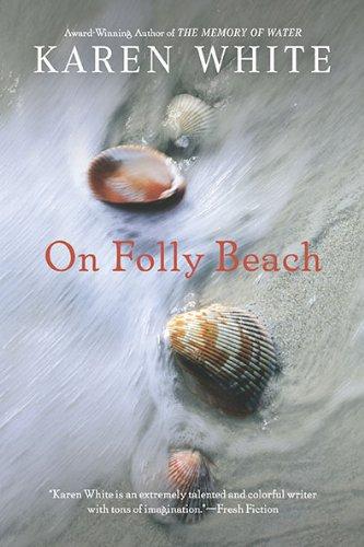 On Folly Beach, Karen White