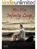 Gwen: Liebe �berwindet die Zeit (Infinity Loop 1)