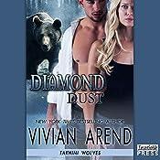 Diamond Dust: Takhini Wolves, Book 3 | Vivian Arend