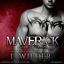 Maverick: Satan's Fury MC, Book 1 Audiobook by L Wilder Narrated by T.A. Wellington