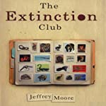 The Extinction Club: A Neo-Noir Thriller | Jeffrey Moore