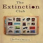 The Extinction Club: A Neo-Noir Thriller | Jeffrey Moore