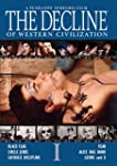 The Decline Of Western Civilization (...