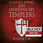 Das Geheimnis des Templers Episode I-VI | Martina André
