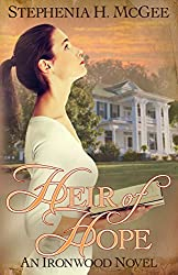 Heir of Hope (Ironwood Plantation Family Saga Book 2)