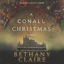 A Conall Christmas: A Novella: Morna's Legacy, Book 2.5 (       UNABRIDGED) by Bethany Claire Narrated by Lily Collingwood
