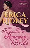 The Brigadier's Runaway Bride (Dukes of War) (Volume 5)