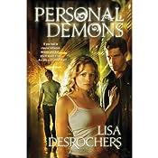 Personal Demons | [Lisa Desrochers]