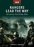 Rangers Lead the Way -�Pointe-du-Hoc D-Day 1944 (Raid)