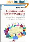 Psychoanalytische Schulen im Gespr�ch...