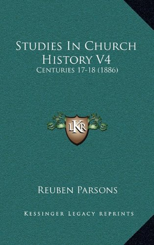 Studies in Church History V4: Centuries 17-18 (1886)