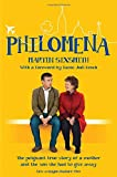 Philomena. Film Tie-In: The True Story of a Mother and the Son She Had to Give Away