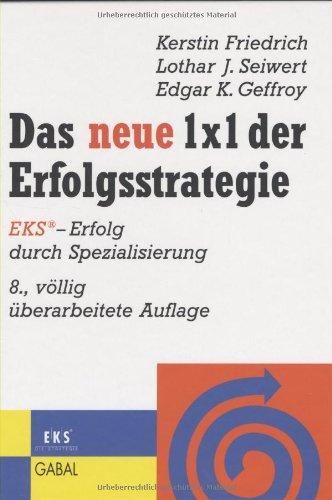 Friedrich Kerstin, Das neue 1 x 1 der Erfolgsstrategie