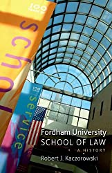 Fordham University School of Law: A History