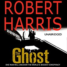 The Ghost (       UNABRIDGED) by Robert Harris Narrated by Michael Jayston