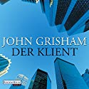 Der Klient Audiobook by John Grisham Narrated by Charles Brauer