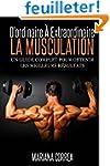 La Musculation : D'ordinaire A Extrao...
