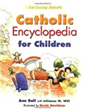img - for Our Sunday Visitor's Catholic Encyclopedia for Children book / textbook / text book