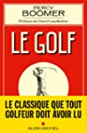 Le Golf:(on learning golf)