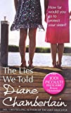 Diane Chamberlain The Lies We Told