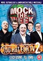 Mock the Week - Too Hot For TV 2 [DVD] [2009]