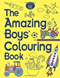 The Amazing Boys' Colouring Book Jessie Eckel