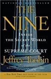 img - for The Nine: Inside the Secret World of the Supreme Court book / textbook / text book