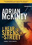 img - for I Hear the Sirens in the Street: A Detective Sean Duffy Novel (The Troubles Trilogy, Book 2)(Library Edition) (Sean Duffy: Troubles) book / textbook / text book