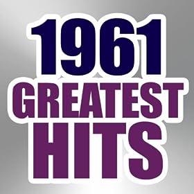 Amazon.com: 1961 Greatest Hits: The Magic Time Travelers: MP3