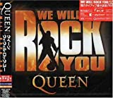 We Will Rock You Queen