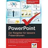 """PowerPoint: Der Ratgeber f�r bessere Pr�sentationenvon """"Matthias Garten"""""""