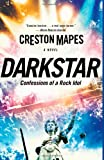 Dark Star (The Rock Star Chronicles) (Volume 1)