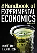 THE HANDBOOK OF EXPERIMENTAL ECONOMICS, VOLUME 2: THE HANDBOOK OF EXPERIMENTAL ECONOMICS