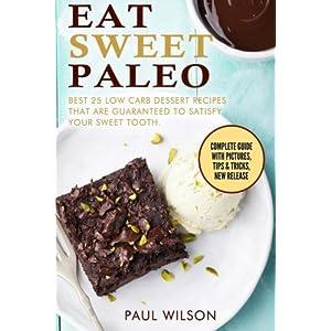 Eat Sweet Paleo: Best 25 Livre en Ligne - Telecharger Ebook