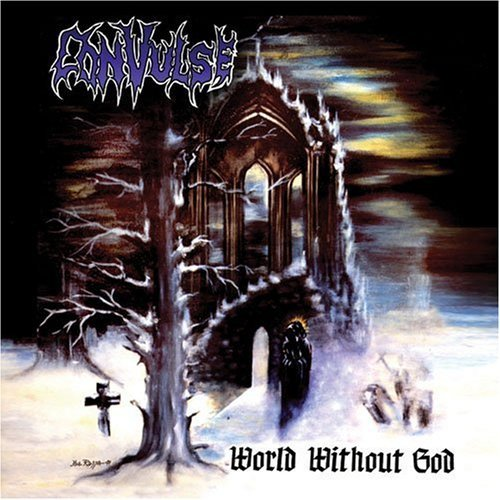 World Without God [Re-Issue] by Convulse