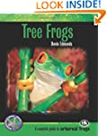 Tree Frogs (Complete Herp Care Series)