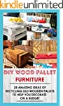 DIY Wood Pallet Furniture: 25 Amazing...