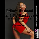Erika's Husband and My Backdoor: My Boss Wants My Little Hole Stretched!: An FFM Menage a Trois Erotica Story with First Anal Sex | Sarah Blitz