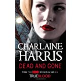 Dead and Gone (Sookie Stackhouse Vampire 9)by Charlaine Harris
