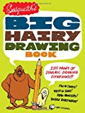 img - for Sasquatch's Big, Hairy Drawing Book: 120 Pages of Dynamic Drawing Diversions! book / textbook / text book