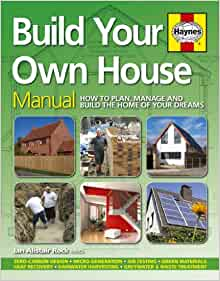 Build your own house how to plan manage and build the for Building your own home in colorado