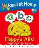Roderick Hunt Read at Home: First Skills: Floppy's ABC