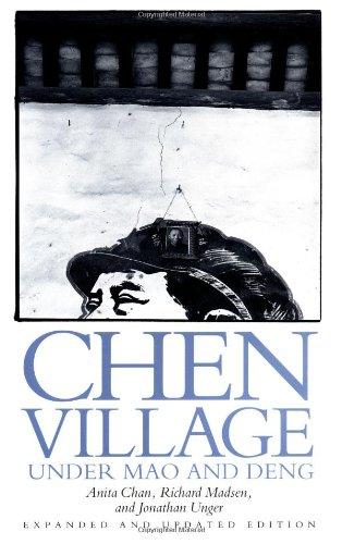 Chen Village Under Mao and Deng